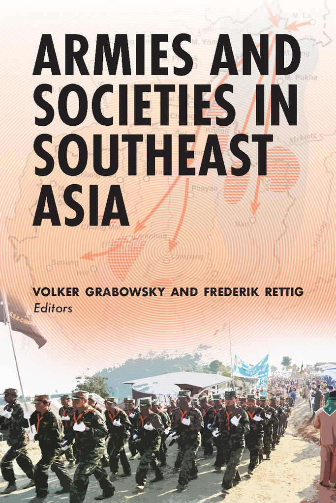 Armies and Societies in Southeast Asia