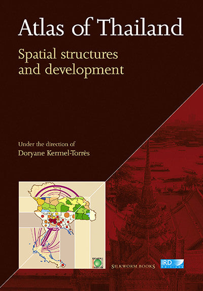 Atlas of Thailand: Spatial Structures and Development