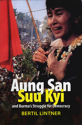 Aung San Suu Kyi and Burma's Struggle for Democracy