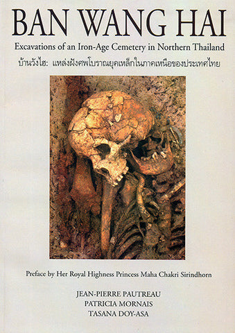 Ban Wang Hai: Excavations of an Iron-Age Cemetery in Northern Thailand