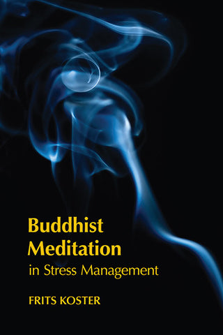 Buddhist Meditation in Stress Management