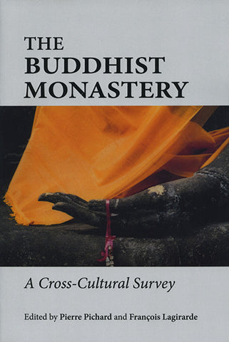 Buddhist Monastery: A Cross-Cultural Survey, The