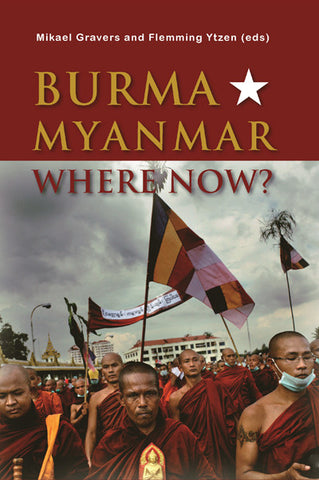 Burma/Myanmar – Where Now?