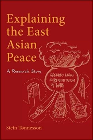 Explaining the East Asian Peace: A Research Story