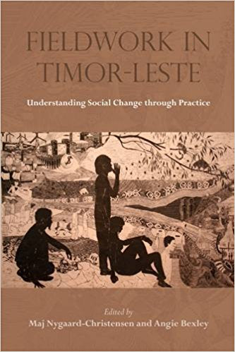 Fieldwork in Timor-Leste: Understanding Social Change through Practice