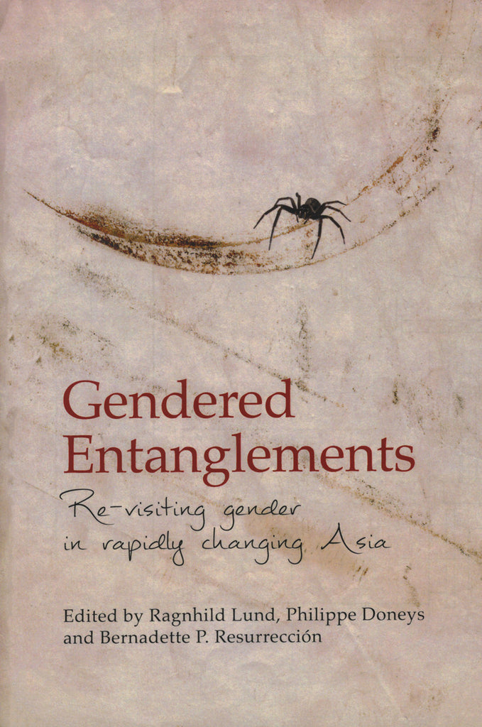 Gendered Entanglements: Revisiting Gender in Rapidly Changing Asia
