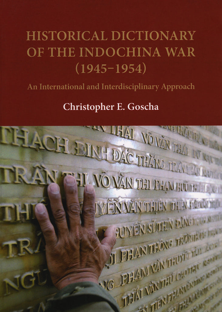 Historical Dictionary of the Indochina War (1945–1954)