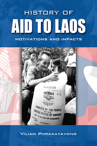 History of Aid to Laos: Motivations and Impacts