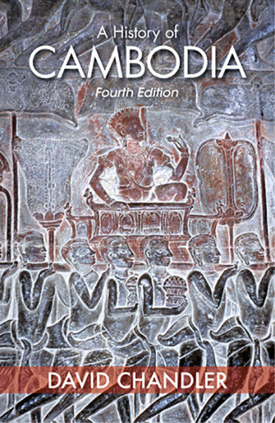 History of Cambodia, A - Fourth edition, updated