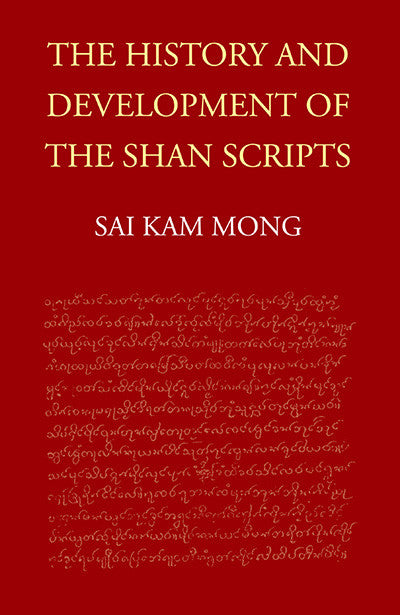 History and Development of the Shan Scripts, The