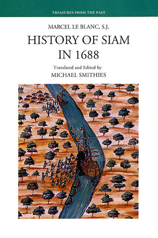History of Siam 1688: Marcel Le Blanc, S.J.