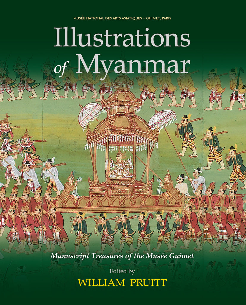 Illustrations of Myanmar: Manuscript Treasures of the Musée Guimet