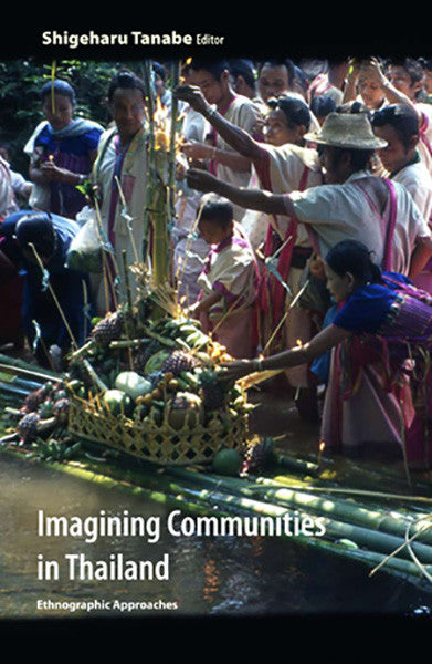 Imagining Communities in Thailand: Ethnographic Approaches