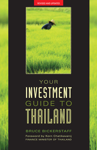 Your Investment Guide to Thailand: Revised and Updated