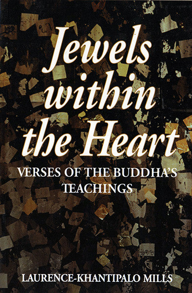 Jewels within the Heart :Verses of the Buddha's Teachings