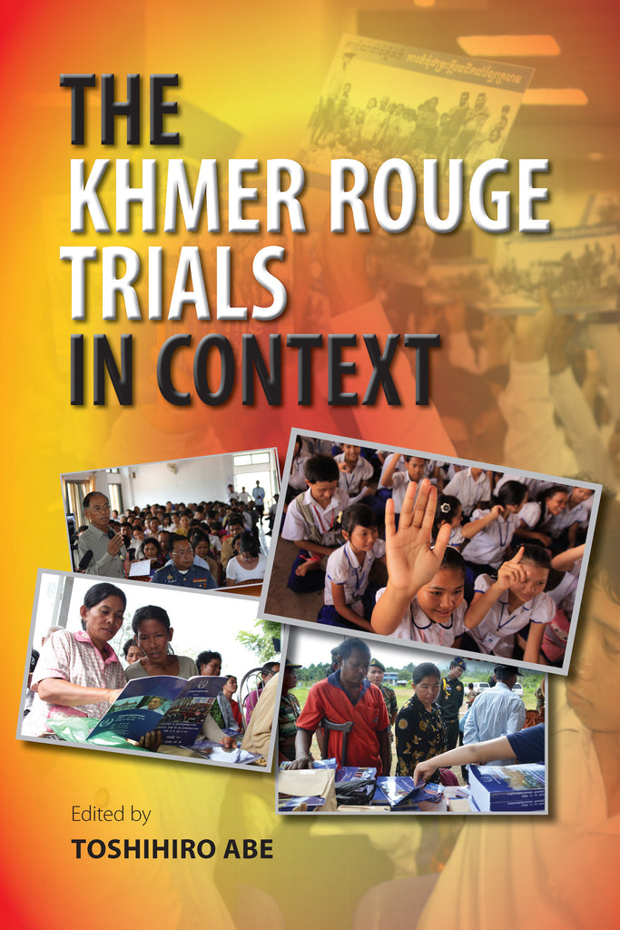 Khmer Rouge Trials in Context, The