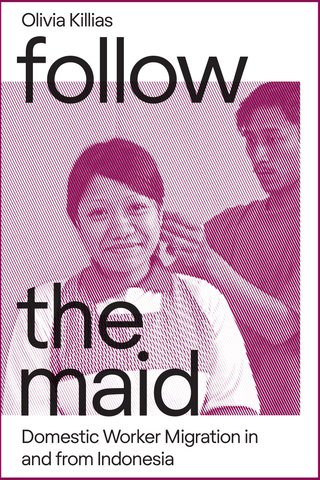 Follow the Maid: Domestic Worker Migration in and from Indonesia