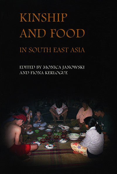 Kinship and Food in Southeast Asia