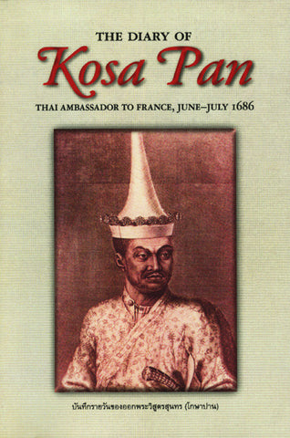 Diary of Kosa Pan (Ok-Phra Wisut Sunthon) Thai Ambassador to France, June-July 1686, The