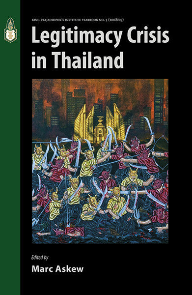 Legitimacy Crisis in Thailand
