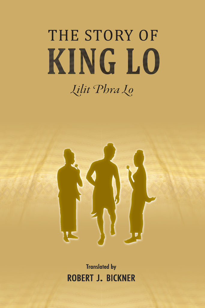 Story of King Lo, The: Lilit Phra Lo