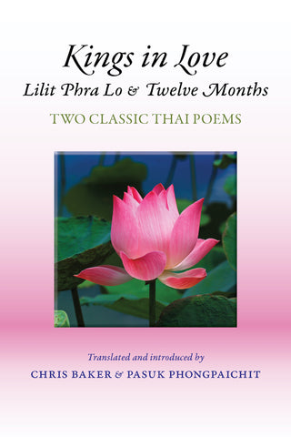 Kings in Love: Lilit Phra Lo and Twelve Months – Two classic Thai poems