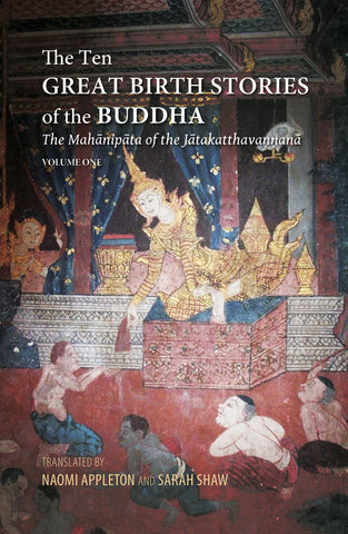 Ten Great Birth Stories of the Buddha, The (Hardcover)