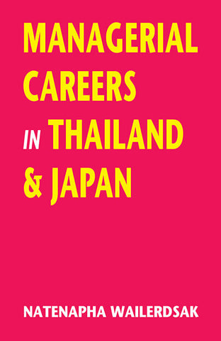 Managerial Careers in Thailand and Japan