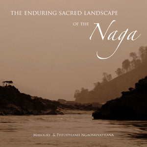 Enduring Sacred Landscape of the Naga, The