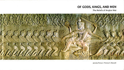 Of Gods, Kings, and Men: The Reliefs of Angkor Wat
