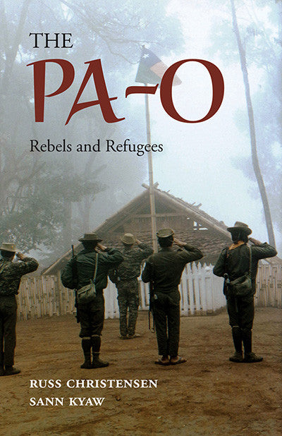 Pa-O, The: Rebels and Refugees