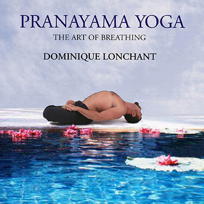 Pranayama Yoga: The Art of Breathing