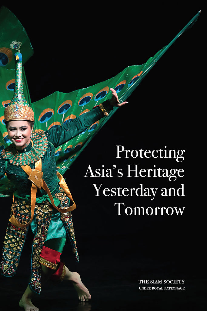 Protecting Asia's Heritage: Yesterday and Tomorrow