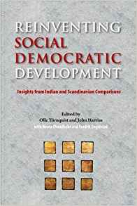 Reinventing Social Democratic Development: Insights from Indian and Scandinavian Comparisons