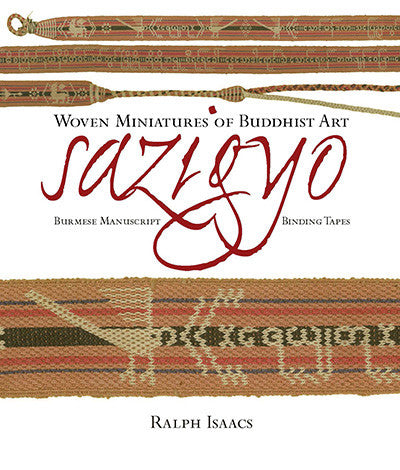 Sazigyo, Burmese Manuscript Binding Tapes: Woven Miniatures of Buddhist Art