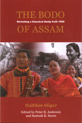 Bodo of Assam, The: Revisiting a Classical Study from 1950