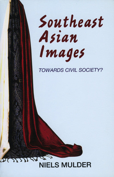 Southeast Asian Images Towards Civil Society ?
