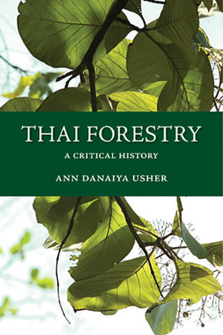 Thai Forestry: A Critical History