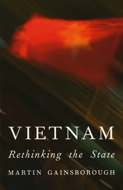 Vietnam Rethinking the State