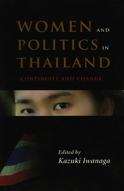 Women and Politics in Thailand: Continuity and Change
