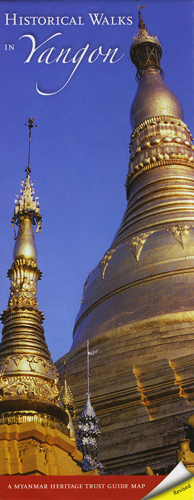 Historical Walks in Yangon: A Myanmar Heritage Trust Guide Map