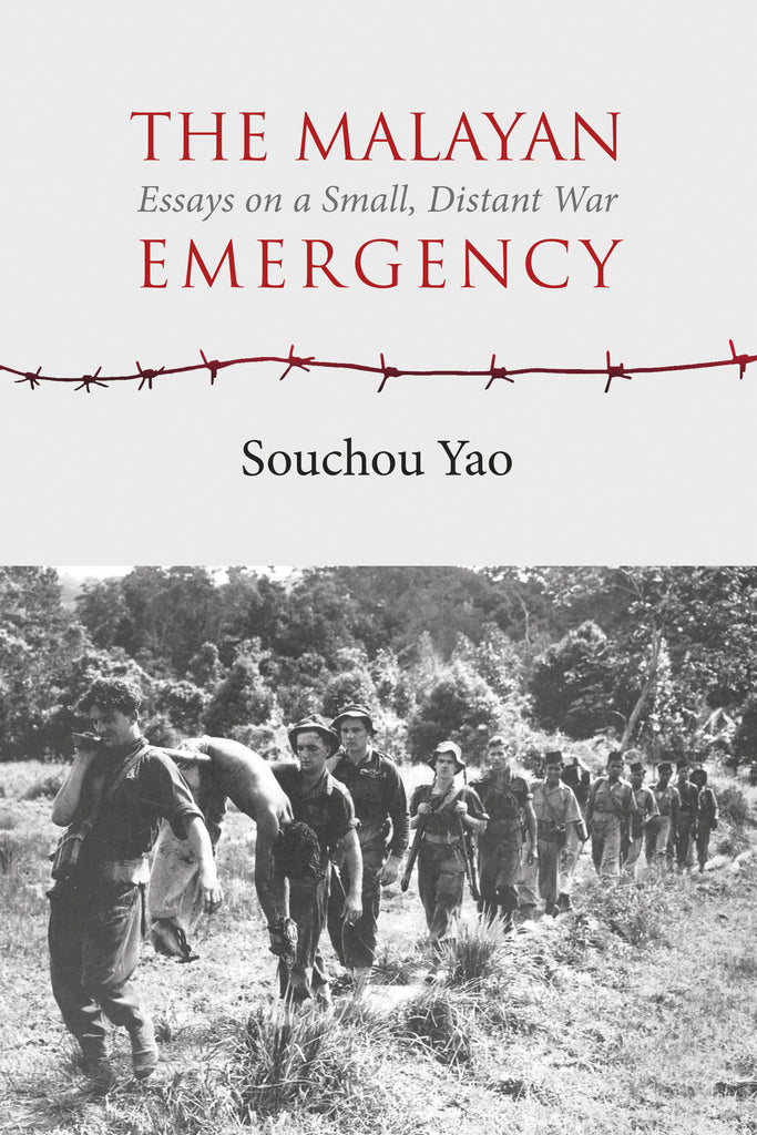 Malayan Emergency, The: Essays on a Small, Distant War