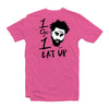 Pink Eat Up T-Shirt