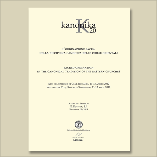 Kanonika 20. Sacred ordination in the canonical tradition of the eastern Churches