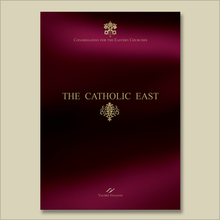 Carica l'immagine nel visualizzatore di Gallery, The Catholic East. Congregation for the Eastern Churches