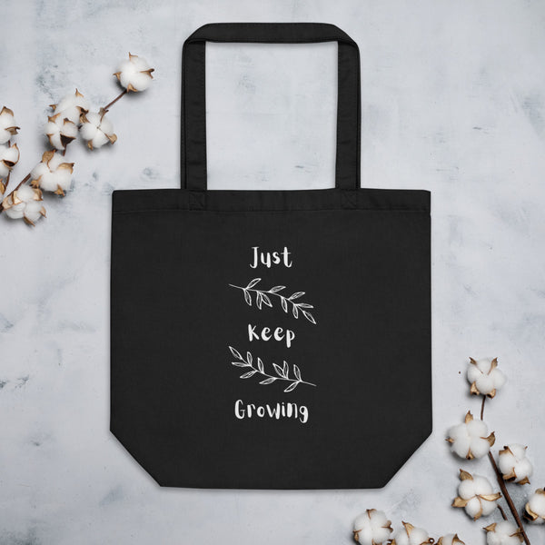 Black Tote Bag with Just Keep Growing Graphic