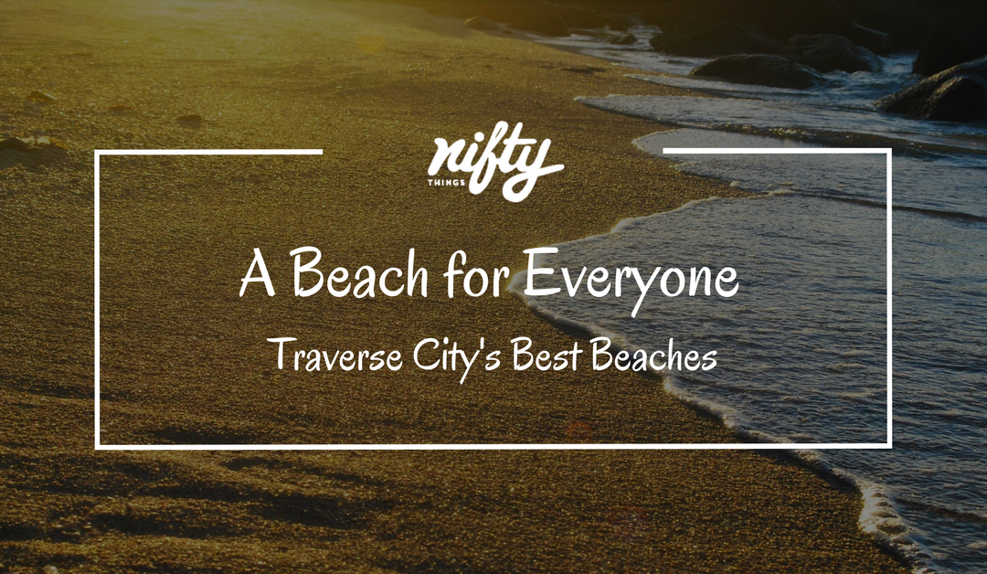 Traverse City's Best Beaches