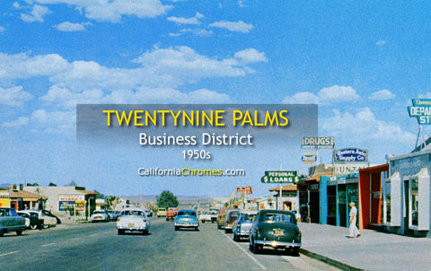BUSINESS DISTRICT - Twentynine Palms, California