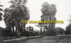 Agua Caliente Baths, Palm Springs, 1930s