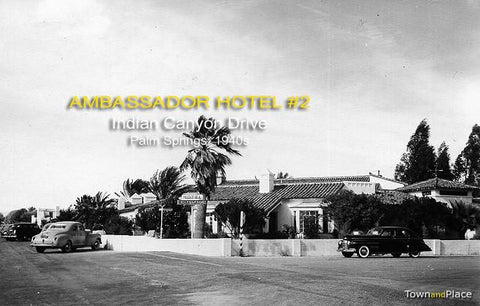 Ambassador Hotel #2, Indian Canyon Drive, Palm Springs c.1940s